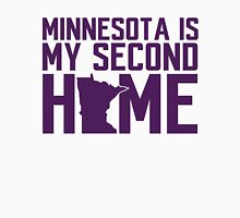 Minnesota Is My Second Home Unisex T-Shirt