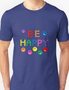 Colorful Smiley Face Be Happy T-Shirt