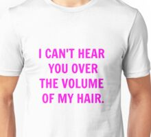 Volume of my Hair Unisex T-Shirt