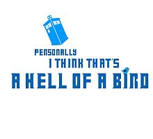 Doctor Who - A Hell of a Bird by ashenwings