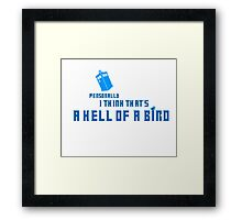 Doctor Who - A Hell of a Bird Framed Print