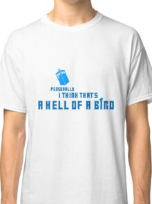 Doctor Who - A Hell of a Bird Classic T-Shirt