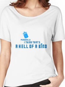 Doctor Who - A Hell of a Bird Women's Relaxed Fit T-Shirt