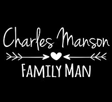 Charles Manson - Family Man - Arrows & heart by Charles Manson