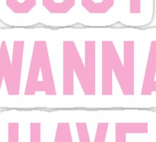 Girls Just Wanna Have Funds $$$ Trendy/Hipster/Tumblr Meme Sticker
