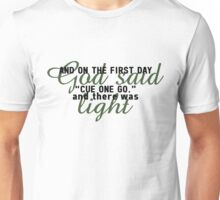 And there was light... Unisex T-Shirt