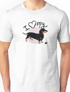 I Love My Black & Tan Dachshund Sausage Dog Unisex T-Shirt