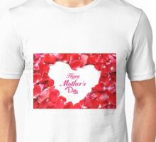 Happy Mother's Day Red Rose Petals Unisex T-Shirt