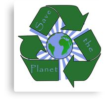 Save the Planet - Recycle Canvas Print