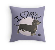 I Love My Wire Haired Dachshund Sausage Dog Throw Pillow