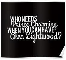 Prince Charming - Alec Lightwood Poster