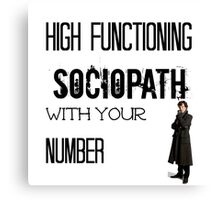 Sherlock - High Functioning Sociopath with your Number Canvas Print