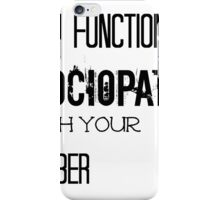 Sherlock - High Functioning Sociopath with your Number iPhone Case/Skin