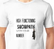 Sherlock - High Functioning Sociopath with your Number Unisex T-Shirt