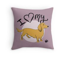 I Love My Long Haired Dachshund Throw Pillow