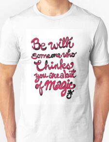 Be With Someone Hearty! Be With Someone's Heart Unisex T-Shirt