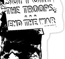 Support the Troops - End the War.  Soldier activist. Sticker