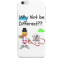 Why Not be Different? iPhone Case/Skin