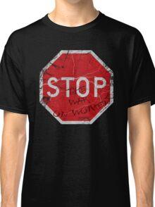Stop the War on Women Classic T-Shirt