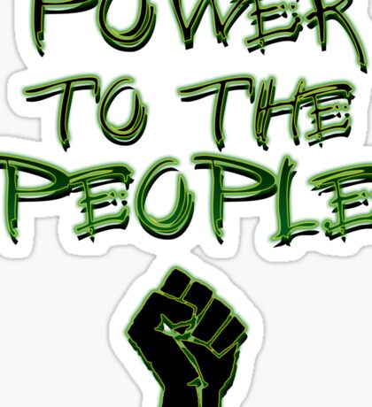 Power to the People! Sticker