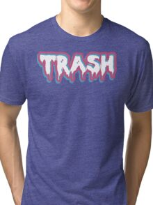 High Class Trash Tri-blend T-Shirt