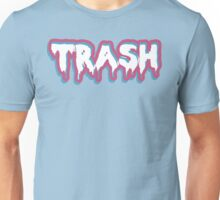 High Class Trash Unisex T-Shirt