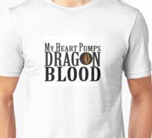 My Heart Pumps Dragon Blood Unisex T-Shirt