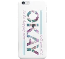 Tell Me It's Okay iPhone Case/Skin