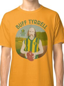 Buff Tyrrell (Woodville) - green type Classic T-Shirt