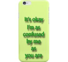 I'm Confused iPhone Case/Skin