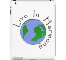 Live in Harmony - Earth iPad Case/Skin