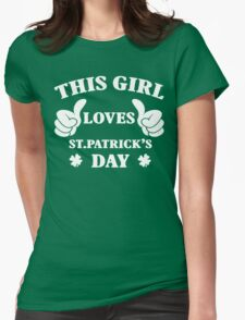 THIS GIRL LOVES ST.PATRICK'S DAY T-Shirt