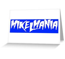 Mikelmania Greeting Card