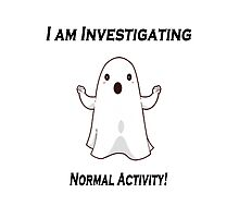 Ghost investigating scary normal activity. Photographic Print