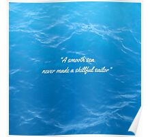 English Proverb-Skilled Sailor Poster