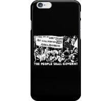 THE PEOPLE SHALL GOVERN! iPhone Case/Skin