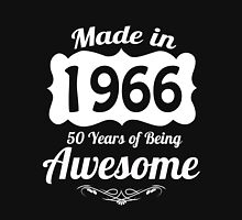 Made in 1966, 50 years of being awesome T-Shirt