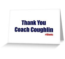 Thank You Coach Coughlin Greeting Card