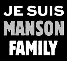 Charles Manson - JE SUIS MANSON FAMILY by Charles Manson