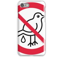 No Guano! ... It's Strictly Forbidden!  iPhone Case/Skin