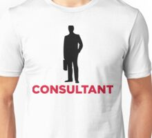 I am a business consultant Unisex T-Shirt