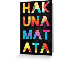 Hakuna Matata Greeting Card