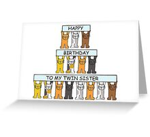 Happy Birthday to my twin sister. Greeting Card