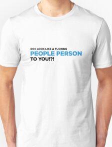 I m not a philanthropist! T-Shirt