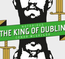 Conor McGregor - King of Dublin Sticker