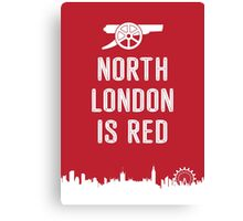 Arsenal - North London is Red Canvas Print