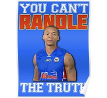 You Can't 'Randle' The Truth Poster
