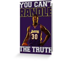 You Can't Randle The Truth Greeting Card
