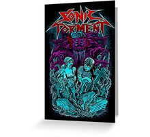 sonic torment Greeting Card