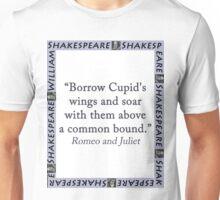 Borrow Cupids Wings and Soar - Shakespeare Unisex T-Shirt